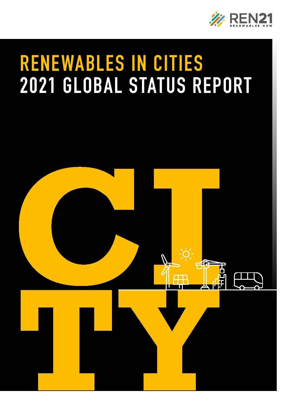 REN21:2021年全球城市可再生能源报告